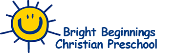 BRIGHT BEGINNINGS CHRISTIAN PRESCHOOL